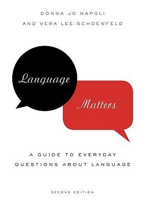 Language Matters By Napoli, Donna Jo/ Lee-schoenfeld, Vera