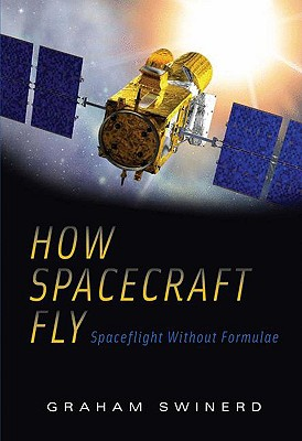 How Spacecraft Fly By Swinerd, Graham