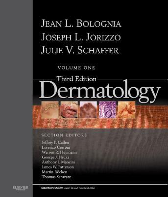 Dermatology By Bolognia, Jean L./ Jorizzo, Joseph L./ Schaffer, Julie V.