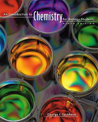 An Introduction to Chemistry for Biology Students By Sackheim, George I.