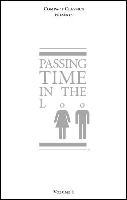 Passing Time in the Loo By Anderson, Steven W.